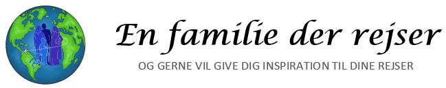 En familie der rejser - og gerne vil give dig inspiration til dine rejser